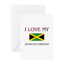 I Love My Jamaican Grandpa Greeting Card