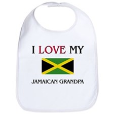 I Love My Jamaican Grandpa Bib