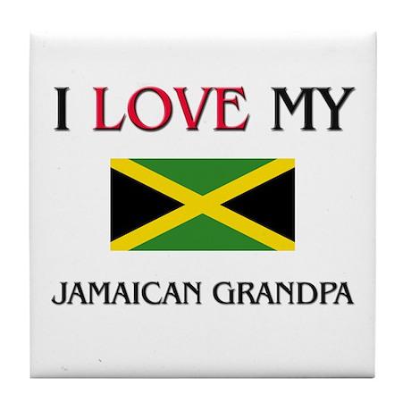 I Love My Jamaican Grandpa Tile Coaster