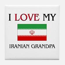 I Love My Iranian Grandpa Tile Coaster
