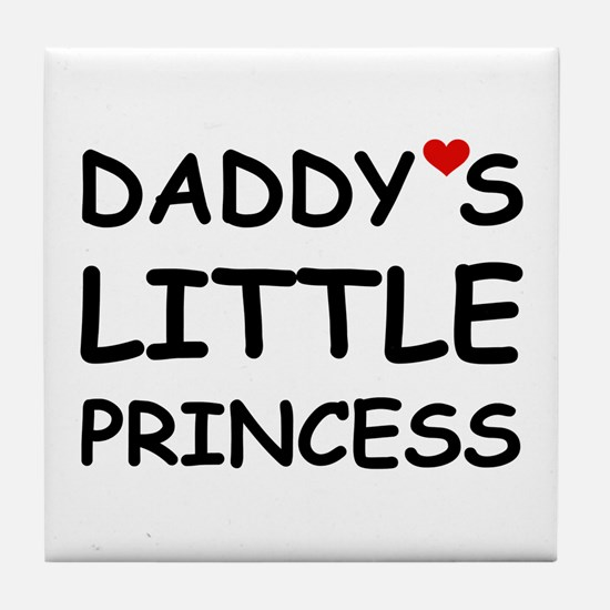 DADDY'S LITTLE PRINCESS Tile Coaster