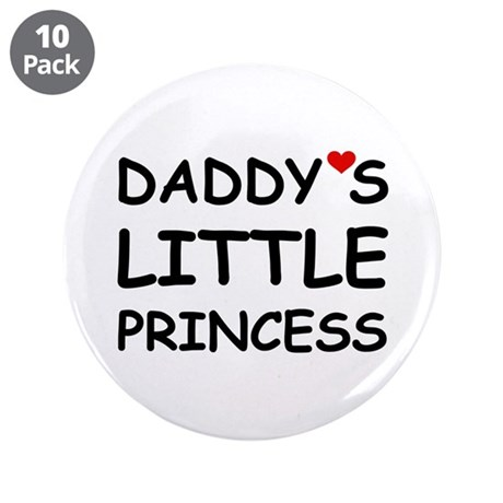 "DADDY'S LITTLE PRINCESS 3.5"" Button (10 pack)"