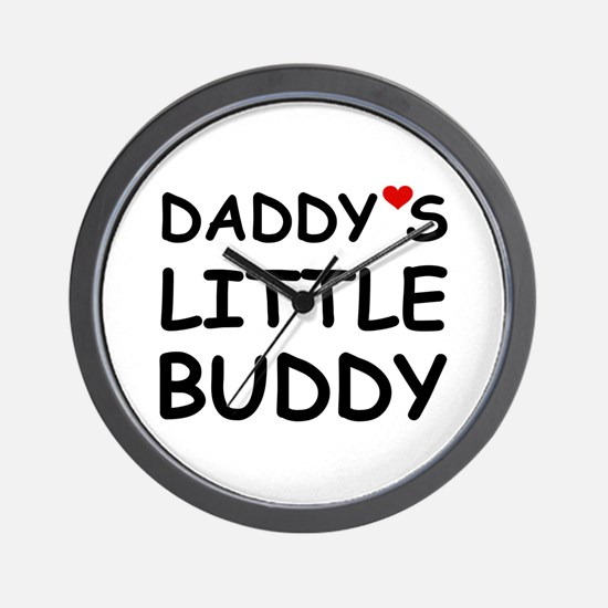 DADDY'S LITTLE BUDDY Wall Clock