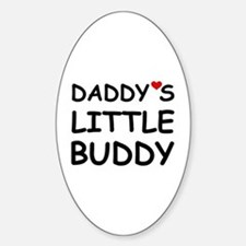 DADDY'S LITTLE BUDDY Oval Decal