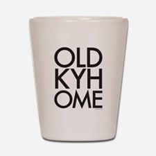 OLD KY HOME Shot Glass