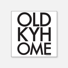 "OLD KY HOME Square Sticker 3"" x 3"""