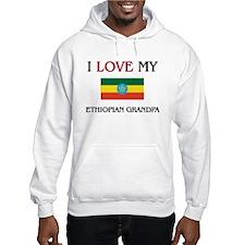 I Love My Ethiopian Grandpa Hoodie