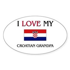 I Love My Croatian Grandpa Oval Decal