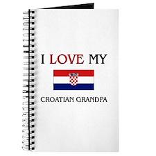 I Love My Croatian Grandpa Journal
