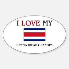 I Love My Costa Rican Grandpa Oval Decal