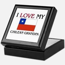 I Love My Chilean Grandpa Keepsake Box