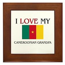 I Love My Cameroonian Grandpa Framed Tile