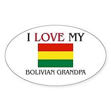 I Love My Bolivian Grandpa Oval Decal