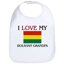 I Love My Bolivian Grandpa Bib
