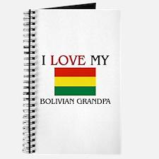 I Love My Bolivian Grandpa Journal