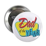 "Dad of the Year 2.25"" Button"