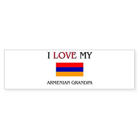 I Love My Armenian Grandpa Bumper Sticker
