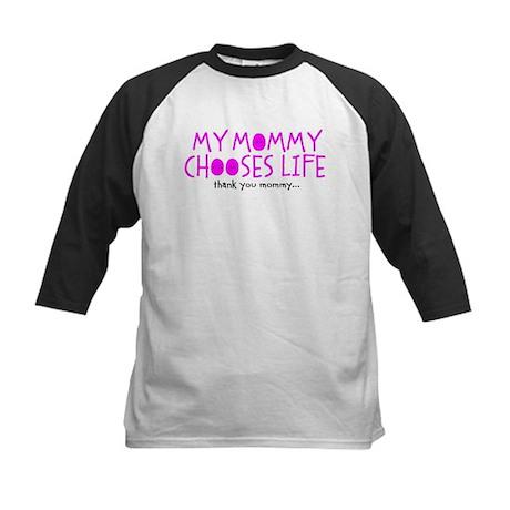 my mommy chooses life Kids Baseball Jersey