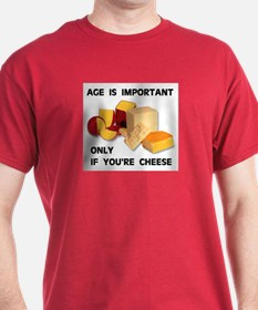 AGED CHEESE T-Shirt