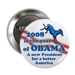 2008 the Year of Obama campaign button