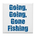 Going Fishing Tile Coaster