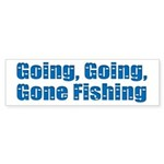 Going Fishing Bumper Sticker