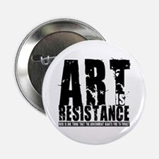 """Art is Resistance 2.25"""" Button (10 pack)"""