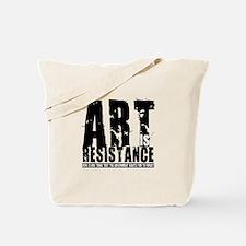 Art is Resistance Tote Bag