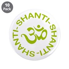 "Om Shanti Shanti Shanti 3.5"" Button (10 pack)"