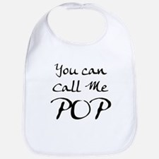 You Can Call Me POP Fathers Day Bib