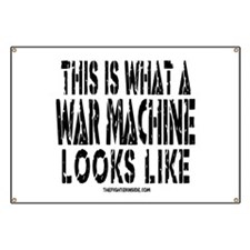 This is What a WAR MACHINE Lo Banner