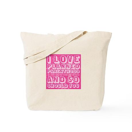I Love Planned Parenthood Tote Bag