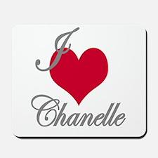 I love (heart) Chanelle Mousepad