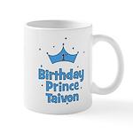 1st Birthday Prince Taivon! Mug