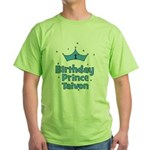 1st Birthday Prince Taivon! Green T-Shirt