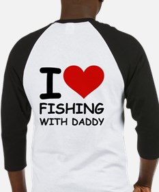 FISHING WITH DADDY Baseball Jersey