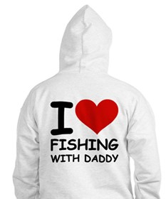 FISHING WITH DADDY Hoodie