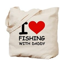 FISHING WITH DADDY Tote Bag