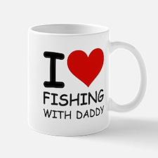 FISHING WITH DADDY Mug