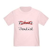 No Longer Future Dentist T