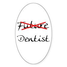 No Longer Future Dentist Oval Sticker (10 pk)