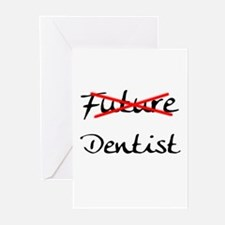 No Longer Future Dentist Greeting Cards (Pk of 10)