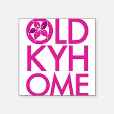 "Pink OLD KY HOME Square Sticker 3"" x 3"""