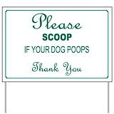 Dog poop Yard Signs