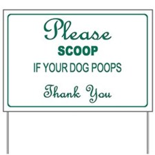 Scoop Poop Yard Sign