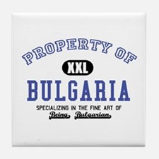 Property of Bulgaria Tile Coaster