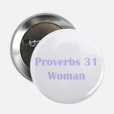 "Lilac Proverbs 31 Woman 2.25"" Button"