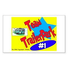Team Trailer Park Rectangle Decal