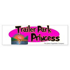 Trailer Park Princess Bumper Bumper Sticker