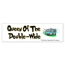 Queen of the Double-Wide Bumper Bumper Bumper Sticker